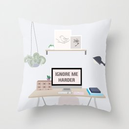 Ignore Me Harder Throw Pillow