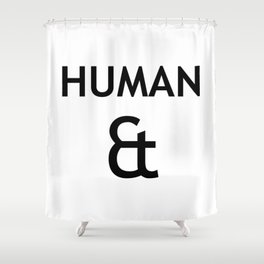 Human et – Humanity Shower Curtain