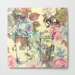 Love Stinks Metal Print