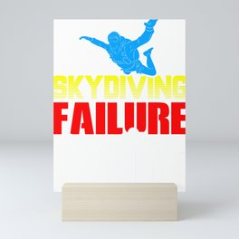 Skydiving Failure is Not an Option Skydiver Mini Art Print