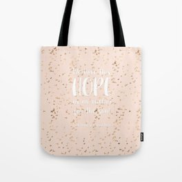 Hope Anchors the Soul Tote Bag
