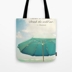 Live in the sunshine. Tote Bag