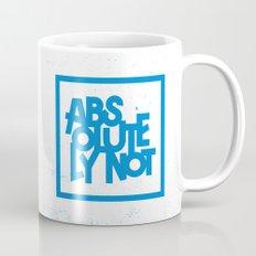 Absolutely Not Mug