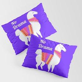 No Drama Llama Pillow Sham