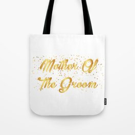 Mother Of The Groom Wedding Party Tote Bag