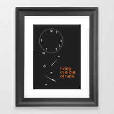 living in & out of tune Framed Art Print