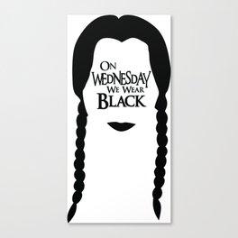 On Wednesday We Wear Black Canvas Print