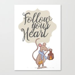 Follow your heart | follow your dreams | don't stop | positive quote Canvas Print