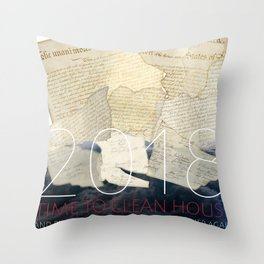 2018, Time to Clean House Throw Pillow