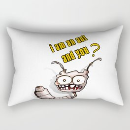 I am an ant and you? Rectangular Pillow