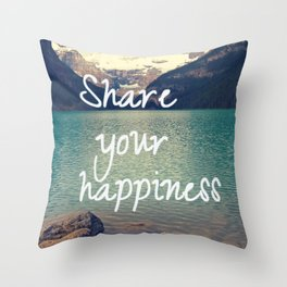 Share your happiness Throw Pillow
