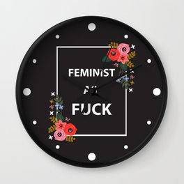 Feminist As Fuck, Quote Wall Clock