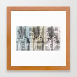 We Were Never There Framed Art Print
