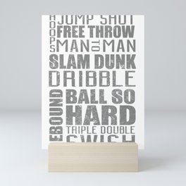 Hoops Jump Shot Free Throw Man To Man Slam Dunk Dribble Ball So Hard Triple Double Rebound Swish Mini Art Print