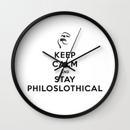 Keep Calm and Stay Philoslothical Wall Clock