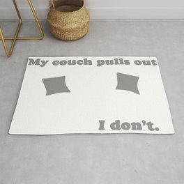MY COUCH PULLS OUT I DON'T Rug