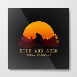 Bigfoot - Hide and Seek World Champion Metal Print