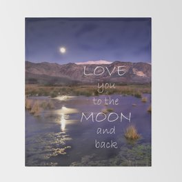 Love you to the moon and back.  Valentine's Day Throw Blanket