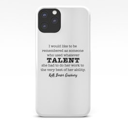 Ruth Bader Ginsburg Notorious RBG Talent iPhone Case