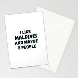 I Like Maldives And Maybe 3 People Stationery Cards
