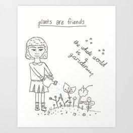 Plants Are Friends 2 Art Print