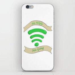 No Wifi Not Going iPhone Skin