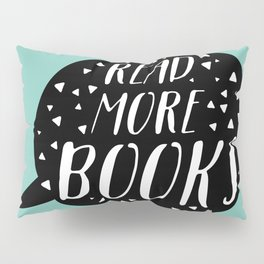 Read More Books (Speech Bubble - Blue) Pillow Sham