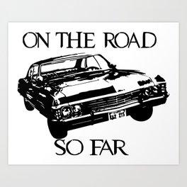 On the road so far  Art Print