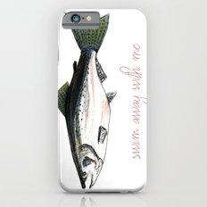 Swim Away With Me iPhone 6s Slim Case
