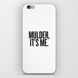 Mulder, It's Me. (White) iPhone Skin