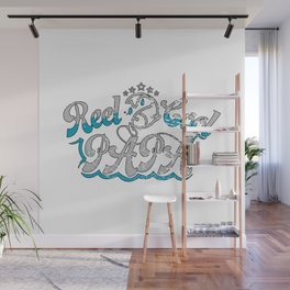 Reel Cool Papa Fishing Fathers Day Reel Cool Fishing Gifts for Dad I Papa Gift Wall Mural