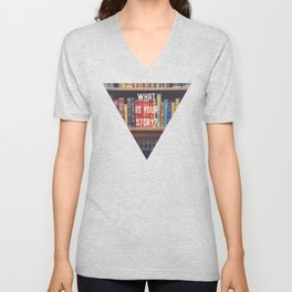 What is your story? Unisex V-Neck