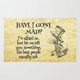 Have I gone mad? Alice in Wonderland Quote Rug