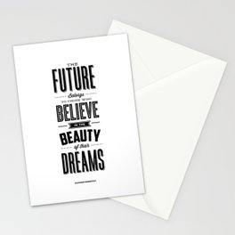 The Future Belongs to Those Who Believe in the Beauty of Their Dreams modern home room wall decor Stationery Cards