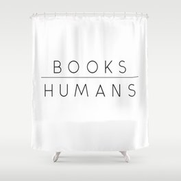 Books Over Humans Shower Curtain