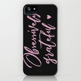 Obsessively Grateful black-pink iPhone Case