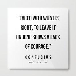 8   | Confucius Quotes | 200202 Metal Print