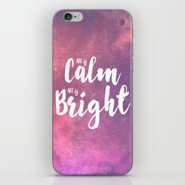 Calm & Bright iPhone Skin