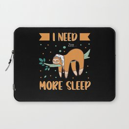 In need more sleep funny sloth hanging on Laptop Sleeve