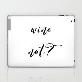 Wine Not? Laptop & iPad Skin
