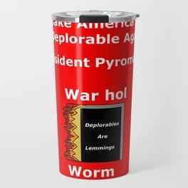 """Make America Deplorable Again"" campaign slogan Travel Mug"