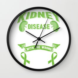 Kidney Disease Fighter ESRD Messed With The Wrong Family Wall Clock