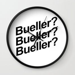 Bueller? Wall Clock