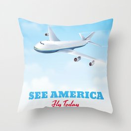 See America - Fly today! Poster Throw Pillow