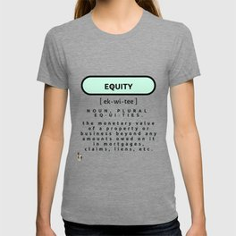 Equity defined T-shirt