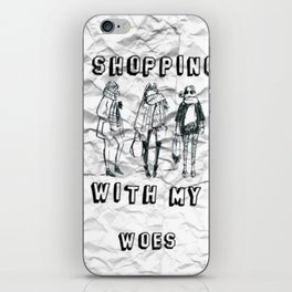 shopping with my woes iPhone Skin