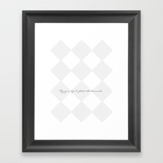 May your life be filled with diamonds  Framed Art Print