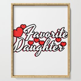 """A Cute Child Tee For Daughters Saying """"Favorite Daughter"""" T-shirt Design Favored Family Member Serving Tray"""