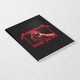 Alcoholica - Drink 'Em All Notebook