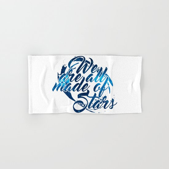 We are all made of stars Hand & Bath Towel